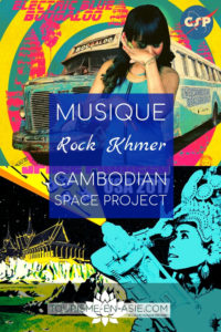 Immersion dans le rock Khmer avec The Cambodian Space Project