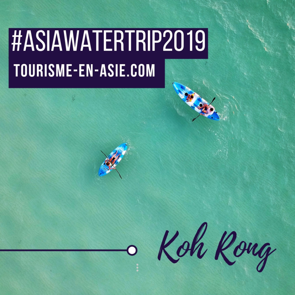 _#AsiaWaterTrip2019 Koh Rong 2