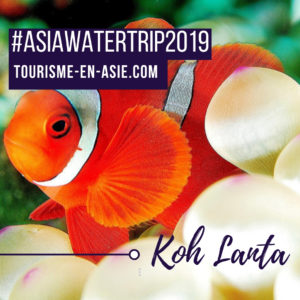 _#AsiaWaterTrip2019 Koh Lanta